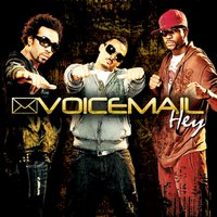 Hey — Voicemail