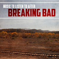 Music to Listen to After Breaking Bad — сборник