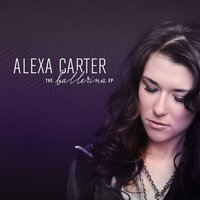 The Ballerina EP — Alexa Carter