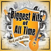 Biggest of All Time: Rock N' Roll Hits — The Rock Band