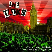 Can Stand the Rain — The Talks