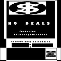 No Deals — Nina Ross, Lil Benny