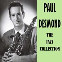 The Jazz Collection — Paul Desmond