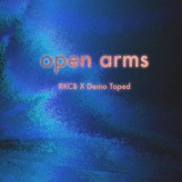Open Arms — Demo Taped, RKCB