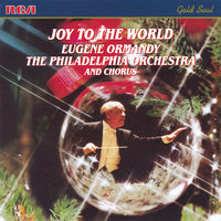 Joy To The World — Eugene Ormandy