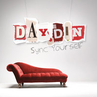 Sync Yourself — Day Din