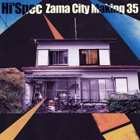 Zama City Making 35 — Hi'Spec