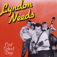 Cool School Days — Lyndon Needs