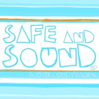Safe and Sound — Southbound Fearing
