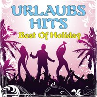 Urlaubs-Hits! Best Of Holiday — сборник