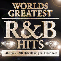40 - Worlds Greatest R & B Hits  - The only R&B Album you'll ever need - RnB — R n B Allstars