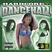Hardcore Dancehall Vol. 2 — сборник