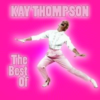 The Best Of — Kay Thompson
