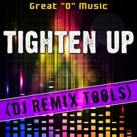 "Tighten up — Great ""O"" Music"
