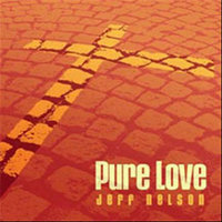 Pure Love — Jeff Nelson