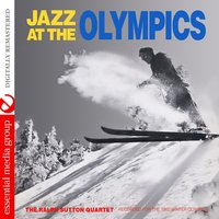 Jazz at the Olympics — The Ralph Sutton Quartet