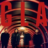 GLA — Twin Atlantic