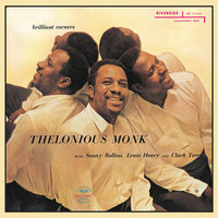 Brilliant Corners — Sonny Rollins, Thelonious Monk, Ernie Henry, Clark Terry