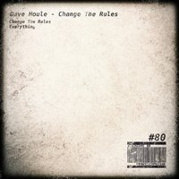 Change The Rules — Dave Houle