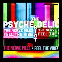 Feel the Vibe — The Nerve Pills