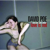 Love Is Red — David Poe