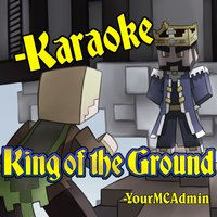 King of the Ground — YourMCAdmin