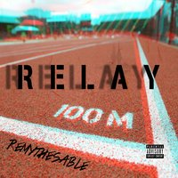 Relay — Remythesable