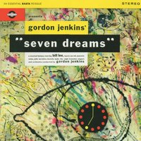 Seven Dreams — Gordon Jenkins, Gordon Jenkins and His Orchestra