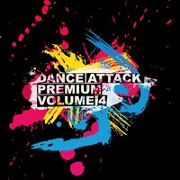 Dance Attack Premium, Vol. 4 — сборник
