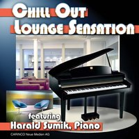 Chill Out Lounge-Sensation — Harald Sumik