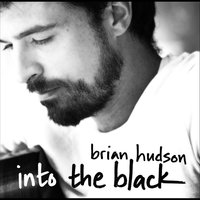 Into the Black — Brian Hudson