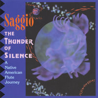 The Thunder of Silence — Saggio