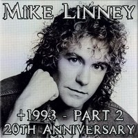 +1993 - 20th Anniversary, Pt. 2 — Mike Linney