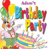 Adam's Birthday Party — The Fun Factory, The Tiny Boppers