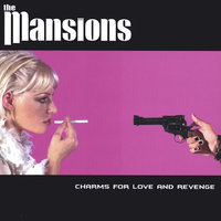 Charms for Love and Revenge — The Mansions