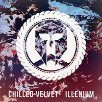 Jester - Single — Chilled Velvet, Illenium