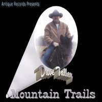 Mountain Trails — Dave Talley