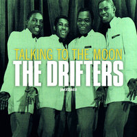 Talking to the Moon — Ben E. King, Clyde McPhatter, The Drifters