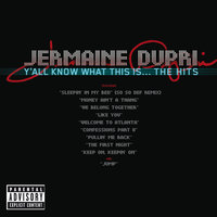 Y'all Know What This Is...The Hits — Jermaine Dupri