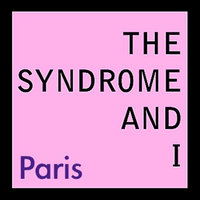 Paris — The Syndrome and I