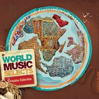 World Music Selects - Definitive Collection — сборник