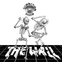 Damnation Disco — The Wall