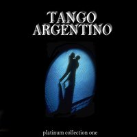 Tango Argentino - Platinum Collection One — сборник
