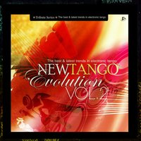 New Tango Evolution, Vol. 2 (The Best & Latest Trends in Electronic Tango) — сборник