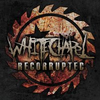 Recorrupted — Whitechapel