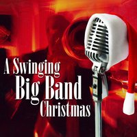 A Swinging Big Band Christmas — Jack Livingston Big Band, Walter Weeman's Brass & Singers