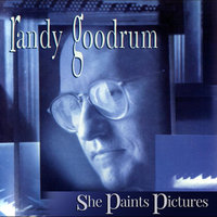 She Paints Pictures — Randy Goodrum