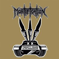 20 Years In The Underground — Mortification