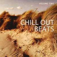 Chill out Beats, Vol. 2 — сборник