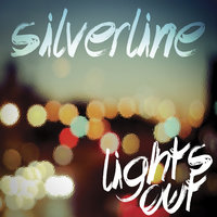 Lights Out — Silverline